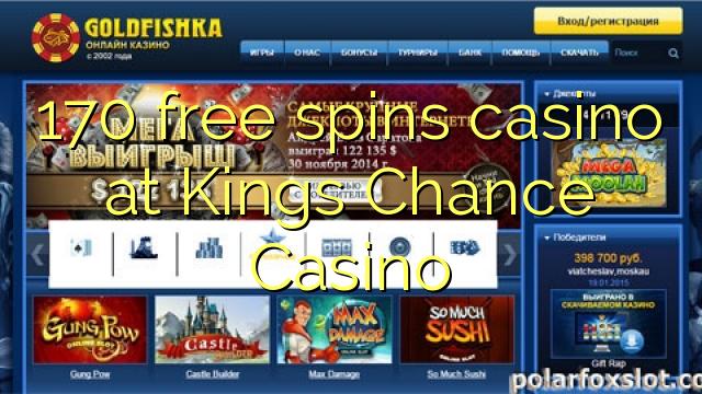 170 spins bébas kasino di Kings Chance Kasino