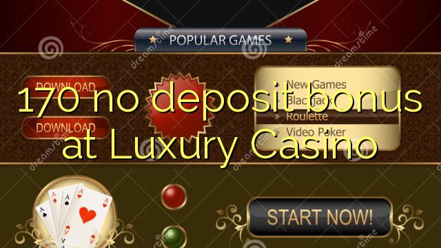 luxury casino no deposit bonus