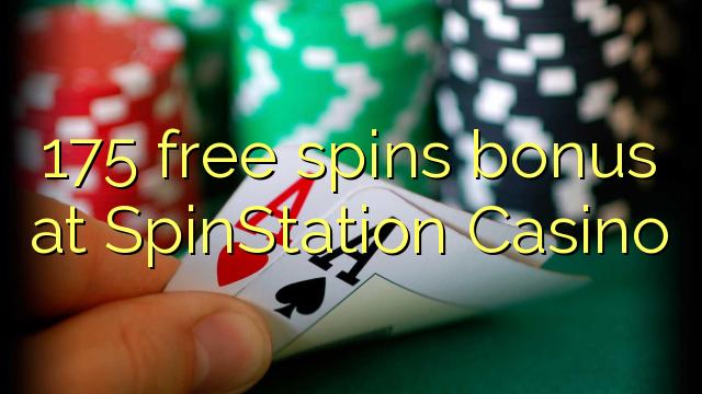 175 pulsuz SpinStation Casino bonus spins