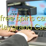 175 free spins casino at Playgrand Casino