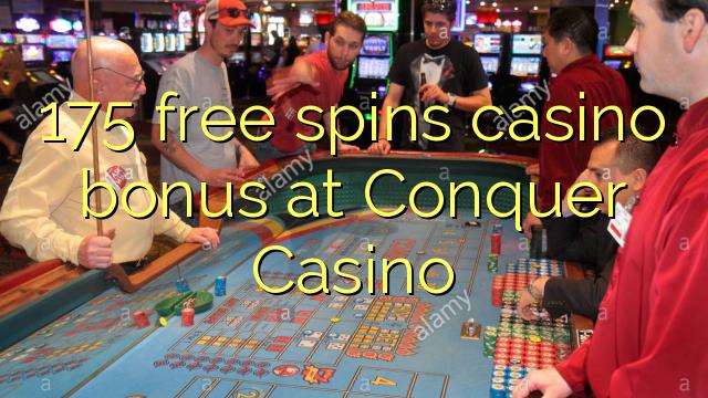 175 frjáls spænir spilavíti bónus á Conquer Casino