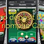 175 no deposit bonus at Triomphe Casino