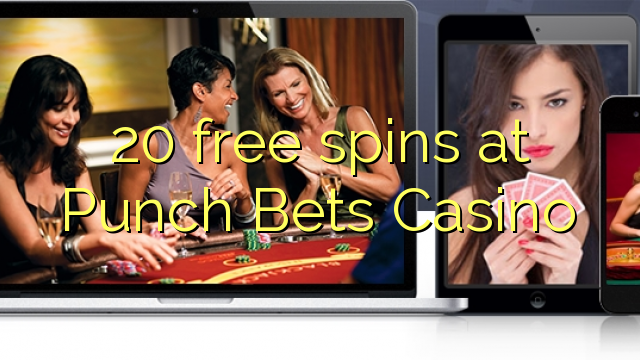20 gratis spins på Punch Bets Casino