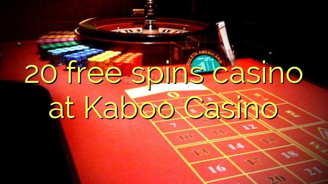 20 मुक्त Kaboo कैसीनो में कैसीनो spins