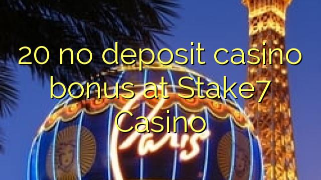 stake7 casino no deposit bonus
