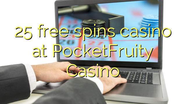25 free spins online casino