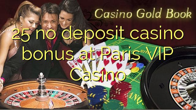 paris vip casino bonus code 2019