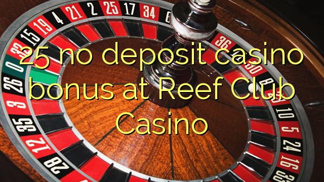 reef club casino bonus