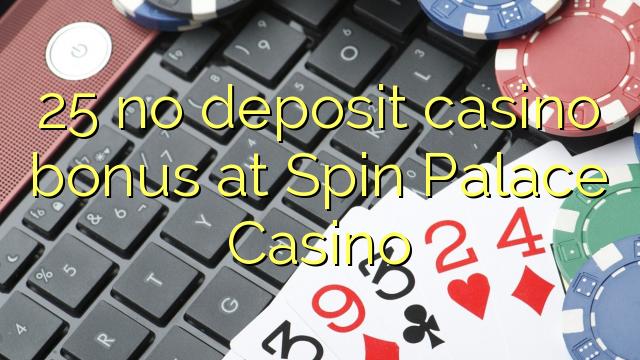 25 brez igralnice v Casino Spin Palace