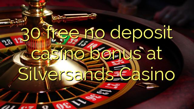 silversands online casino no deposit bonus