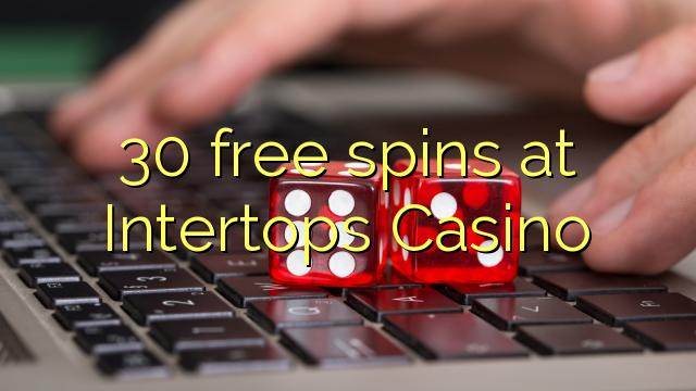 30 spins bébas dina Intertops Kasino