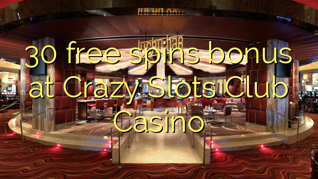 free play online casino crazyslots