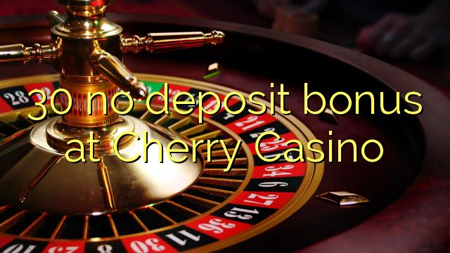 cherry casino no deposit bonus codes