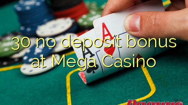 30 bez vkladu v Mega Casino