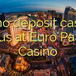 30 no deposit casino bonus at Euro Palace Casino