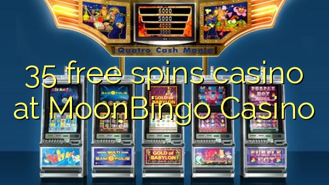 35 bébas spins kasino di MoonBingo Kasino