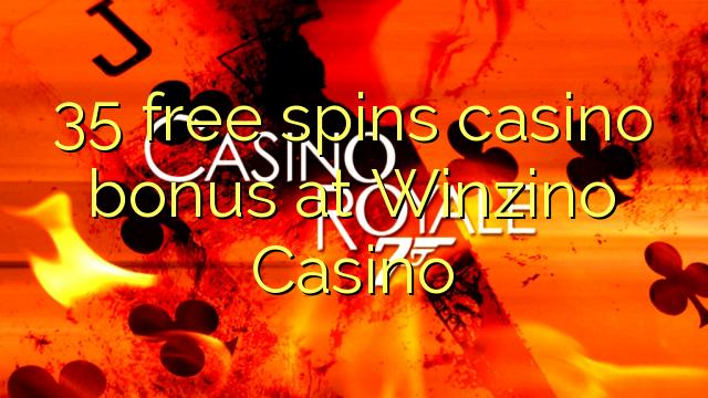 35 tasuta keerutab kasiino boonus Winzino Casino