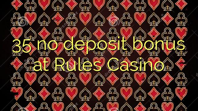 Kurallar Casino'da 35 hiçbir para yatırma bonusu