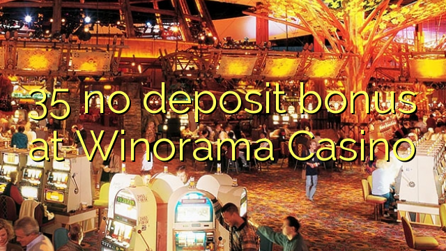 35 ùn Bonus accontu à Winorama Casino