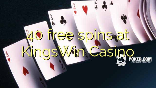 KingsWin कैसीनो में 40 मुक्त स्पिन