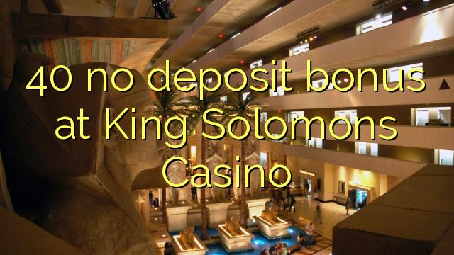 40 euweuh deposit bonus di Raja Solomons Kasino