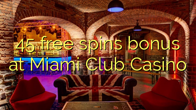 miami club casino free spins