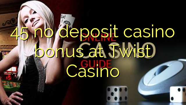 online casino bonuses game twist login