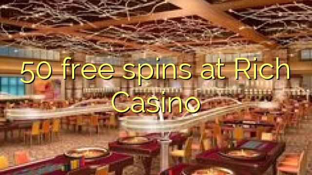 50 ilmaiskierrosta Rich Casino