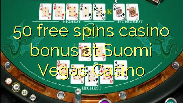 50 gratis spins casino bonus hos Suomi Vegas Casino