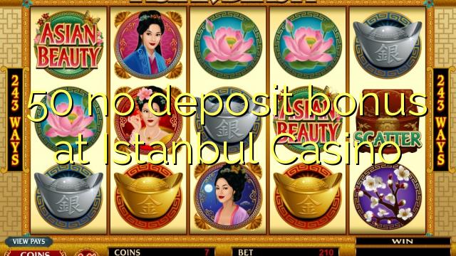 istanbul casino no deposit bonus
