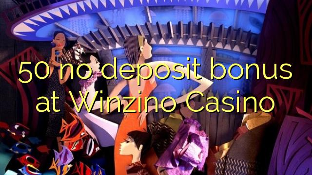 50 Winzino कैसीनो में कोई जमा बोनस