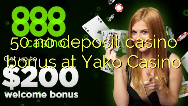 yako casino no deposit bonus codes 2019