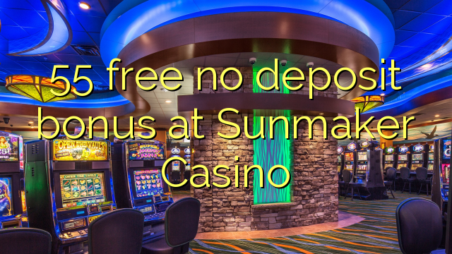 online casino sunmaker kazino games