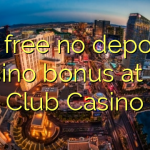 55 free no deposit casino bonus at Vip Club Casino