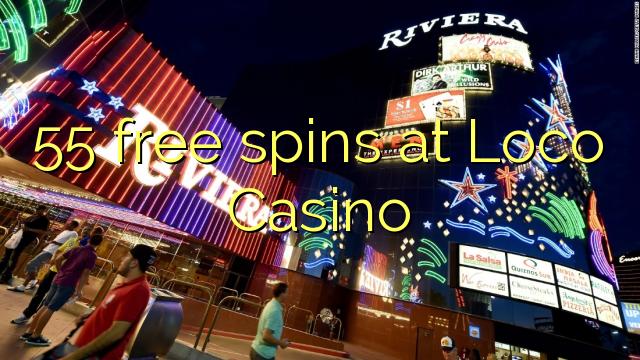 55 Freispiele im Loco Casino