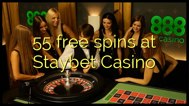 spins озод 55 дар Staybet Казино