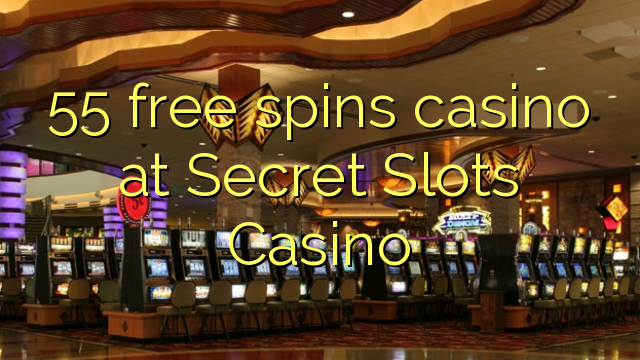 Secret Slots Casino-da 55 pulsuz casino casino