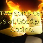 55 free spins casino bonus at Gossip Slots Casino