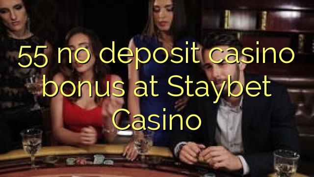 55 нест пасандози бонуси казино дар Staybet Казино