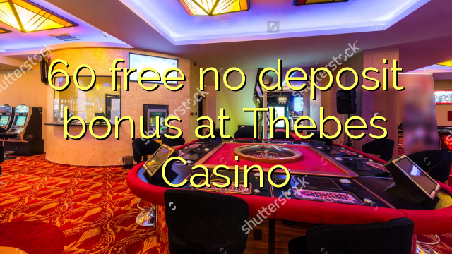 thebes casino promo codes no deposit