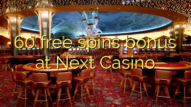 60 bébas spins bonus di salajengna Kasino