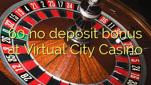 Virtual casino no deposit 2014