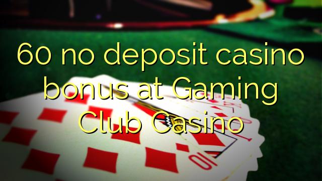 60 нест пасандози бонуси казино дар бозикунии Club Казино
