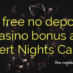 65 free no deposit casino bonus at Desert Nights Casino