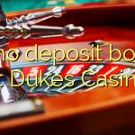65 no deposit bonus at Dukes Casino