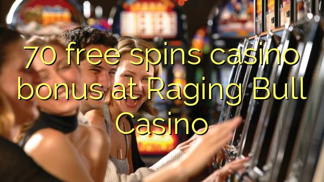 70 gratis spins casino bonus bij Raging Bull Casino