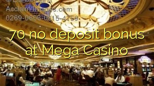 mega casino bonus no deposit
