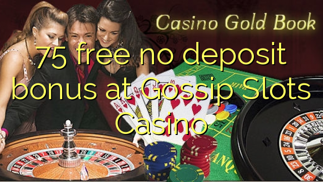 Free no deposit casino slots