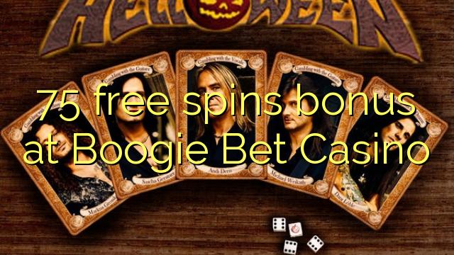 Bonus percuma 75 di Boogie Bet Casino