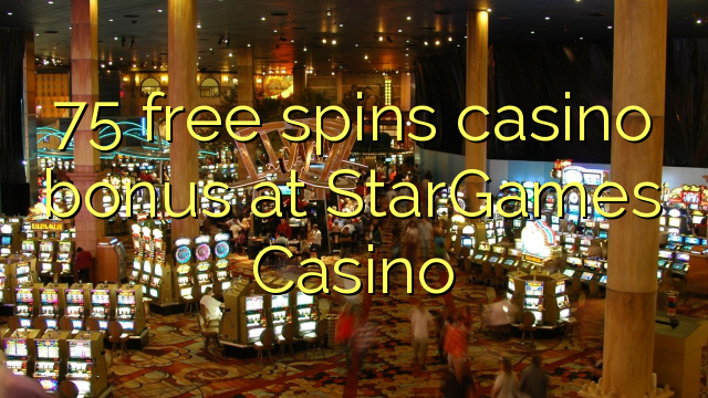 online casino bonus guide stars games casino